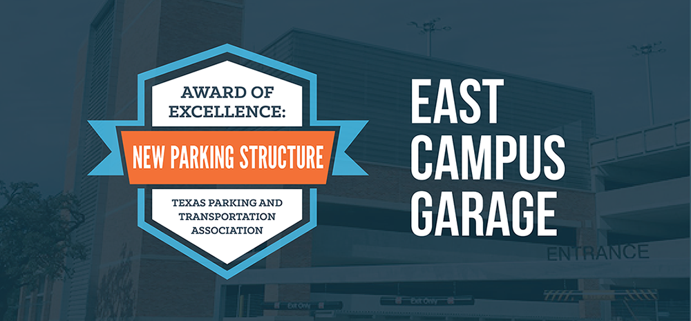 East Campus Garage TPTA Award of Excellence