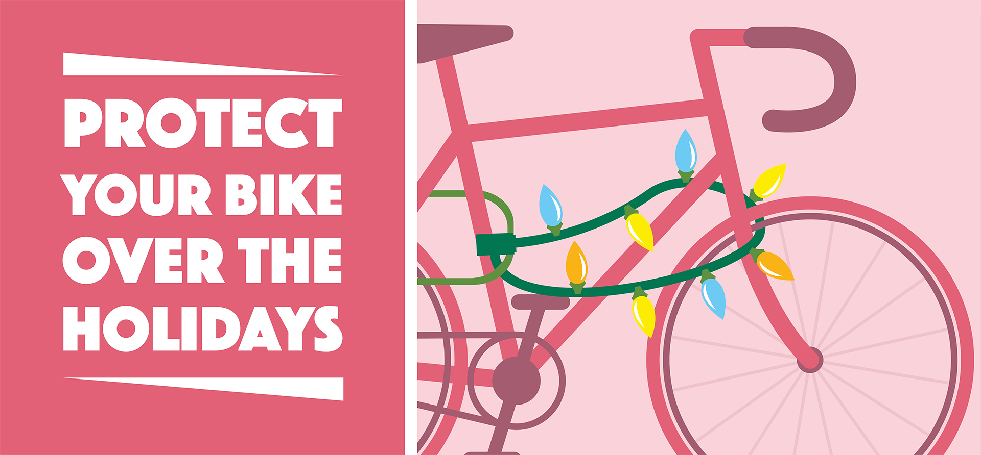 Protect Your Bike Over the Holidays banner