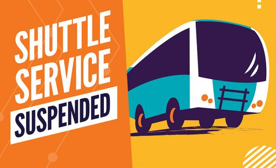 Shuttle Service Suspended