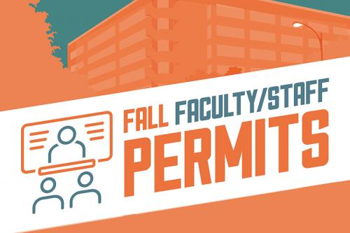 Fall Faculty/Staff Permits