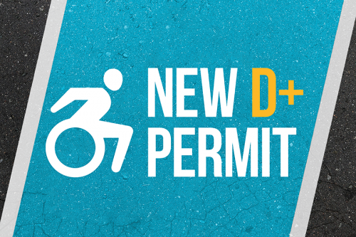 New D+ Permit for Students/Staff with Disabilities