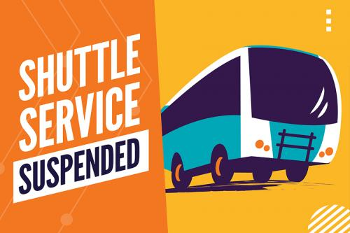 Shuttle Service Suspended 2021